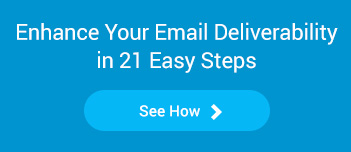 enhance your email deliverability in 21 easy steps