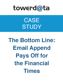 Email Append Pays Off Financial Times