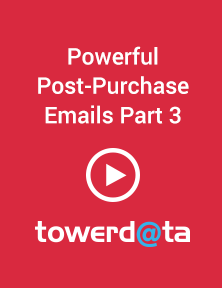 Powerful Post Purchase Emails